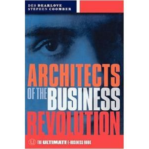 Architects of the Business Revolution book summary