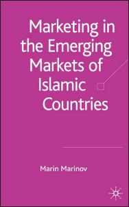 Marketing in the Emerging Markets of Islamic Countries book summary