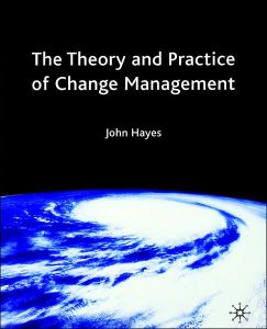 The Theory and Practice of Change Management book summary