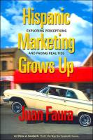 Hispanic Marketing Grows Up book summary
