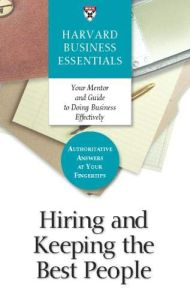 Hiring and Keeping the Best People book summary