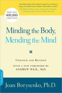Minding the Body, Mending the Mind book summary