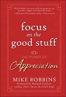 Focus on the Good Stuff book summary