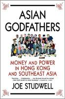 Asian Godfathers book summary