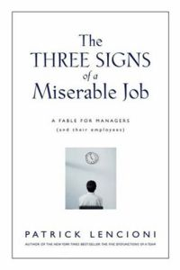 The Three Signs of a Miserable Job book summary