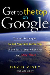 Get to the Top on Google book summary