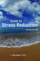 Guide to Stress Reduction book summary