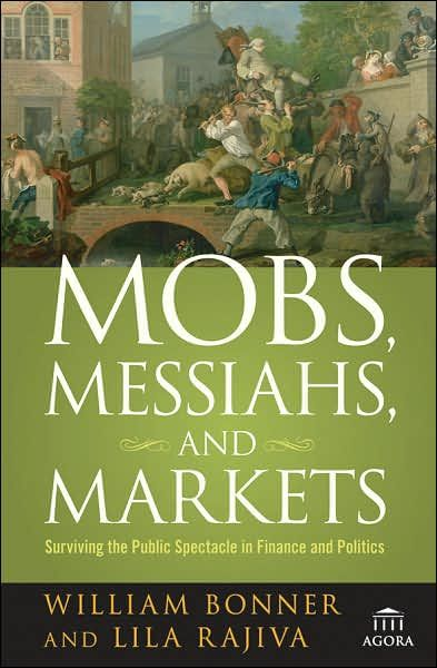 Image of: Mobs, Messiahs, and Markets