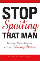 Stop Spoiling That Man book summary