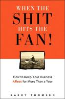 When the Shit Hits the Fan! book summary