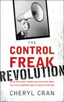 The Control Freak Revolution book summary
