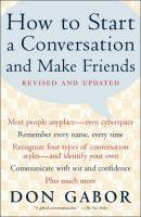 How to Start a Conversation and Make Friends book summary