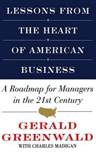 Lessons from the Heart of American Business book summary