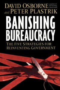 Banishing Bureaucracy book summary