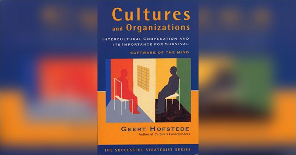 geert hofstede organization culture Hofstede model of organization culture as geert hofstede proposed that national and regional factors contribute to the culture of the organization and.