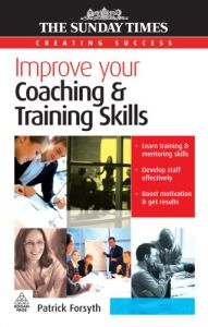 Improve Your Coaching and Training Skills book summary