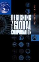 Designing the Global Corporation book summary