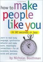 How to Make People Like You in 90 Seconds or Less book summary