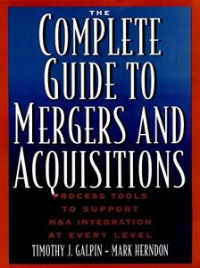 The Complete Guide to Mergers and Acquisitions book summary
