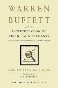 Warren Buffett and the Interpretation of Financial Statements book summary