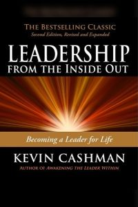 Leadership from the Inside Out book summary