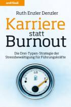 Karriere statt Burnout