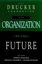 The Organization of the Future