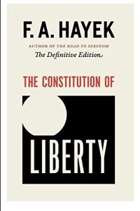 The Constitution of Liberty book summary