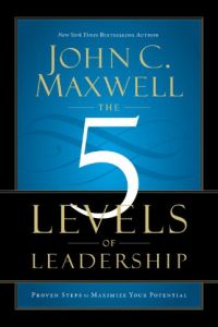 The 5 Levels of Leadership book summary