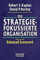 Die strategiefokussierte Organisation