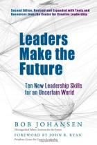 Leaders Make the Future