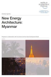 New Energy Architecture: Myanmar  summary
