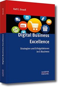 Digital Business Excellence Buchzusammenfassung