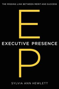 Executive Presence book summary