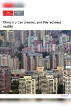 China's Urban Dreams, and the Regional Reality