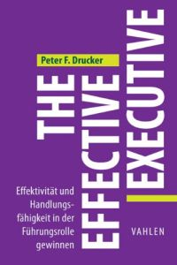 The Effective Executive Buchzusammenfassung