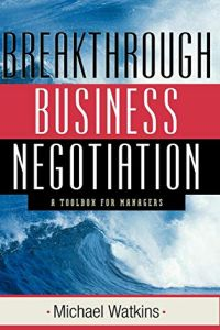 Breakthrough Business Negotiation book summary