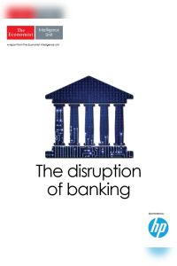The Disruption of Banking summary