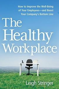 The Healthy Workplace book summary