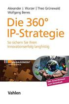 Die 360°-IP-Strategie