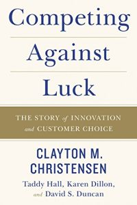 Competing Against Luck book summary
