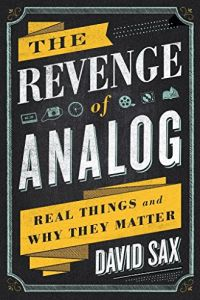 The Revenge of Analog book summary