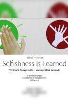 Selfishness Is Learned