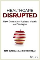 Healthcare Disrupted