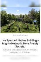I've Spent a Lifetime Building a Mighty Network. Here Are My Secrets.