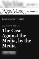 The Case Against the Media, by the Media
