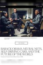 Barack Obama, Neural Nets, Self-Driving Cars, and the Future of the World