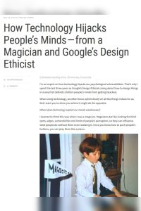 How Technology Hijacks People's Minds – from a Magician and Google's Design Ethicist summary