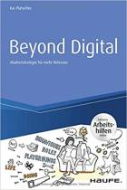 Beyond Digital