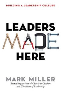 Leaders Made Here book summary